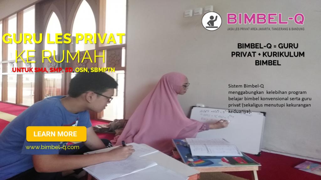 GURU LES PRIVAT DI Malaka Jaya Jakarta Timur UNTUK SMA